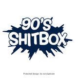 90's Shitbox Decal