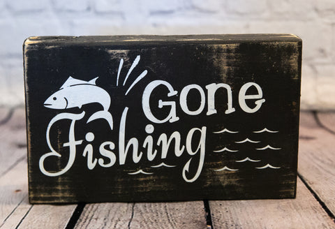 """Gone Fishing"" FUNNY SIGN"