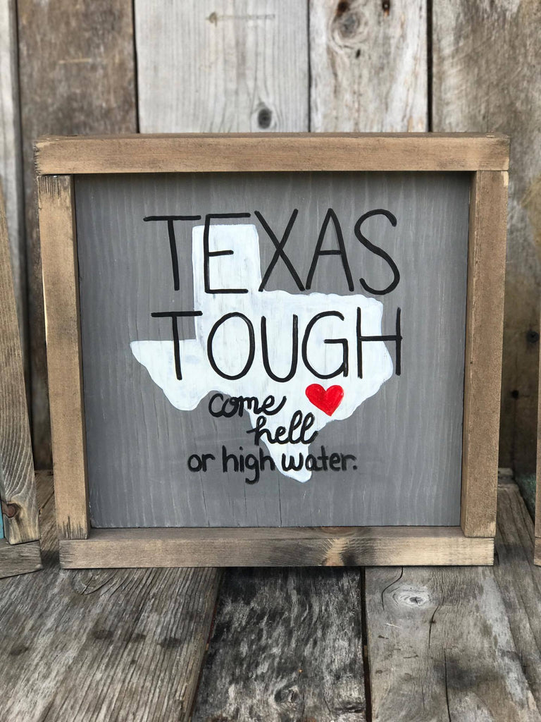 TEXAS TOUGH WOOD SIGN