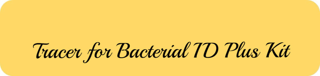 Tracer for Bacterial ID Plus Kit