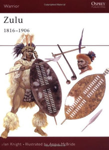 Zulu 1816-1906 by Ian Knight - Personalised & Autographed (paperback)
