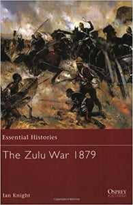 Osprey's The Zulu War 1879 by Ian Knight - Personalised & Autographed (paperback)