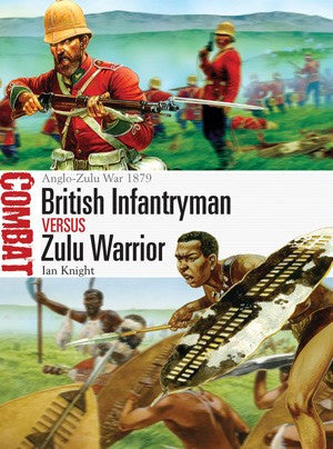 British Infantryman vs Zulu Warrior by Ian Knight - Personalised & Autographed (paperback)