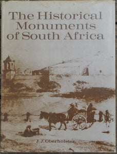 'THE HISTORICAL MONUMENTS OF SOUTH AFRICA' by J.J. Oberholster