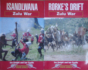 'ISANDLWANA' and 'RORKE'S DRIFT' by Ian Knight and Ian Castle