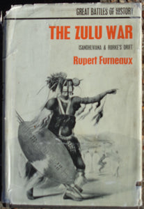 'THE ZULU WAR; Isandhlwana and Rorke's Drift' by Rupert Furneaux