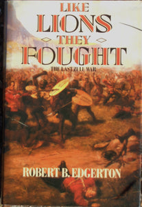 'LIKE LIONS THEY FOUGHT' by Robert B. Edgerton
