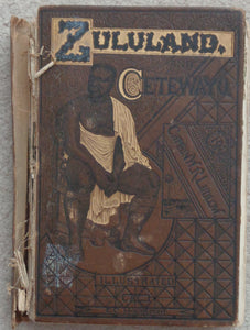 'ZULULAND AND CETYWAYO' by W. G. Ludlow