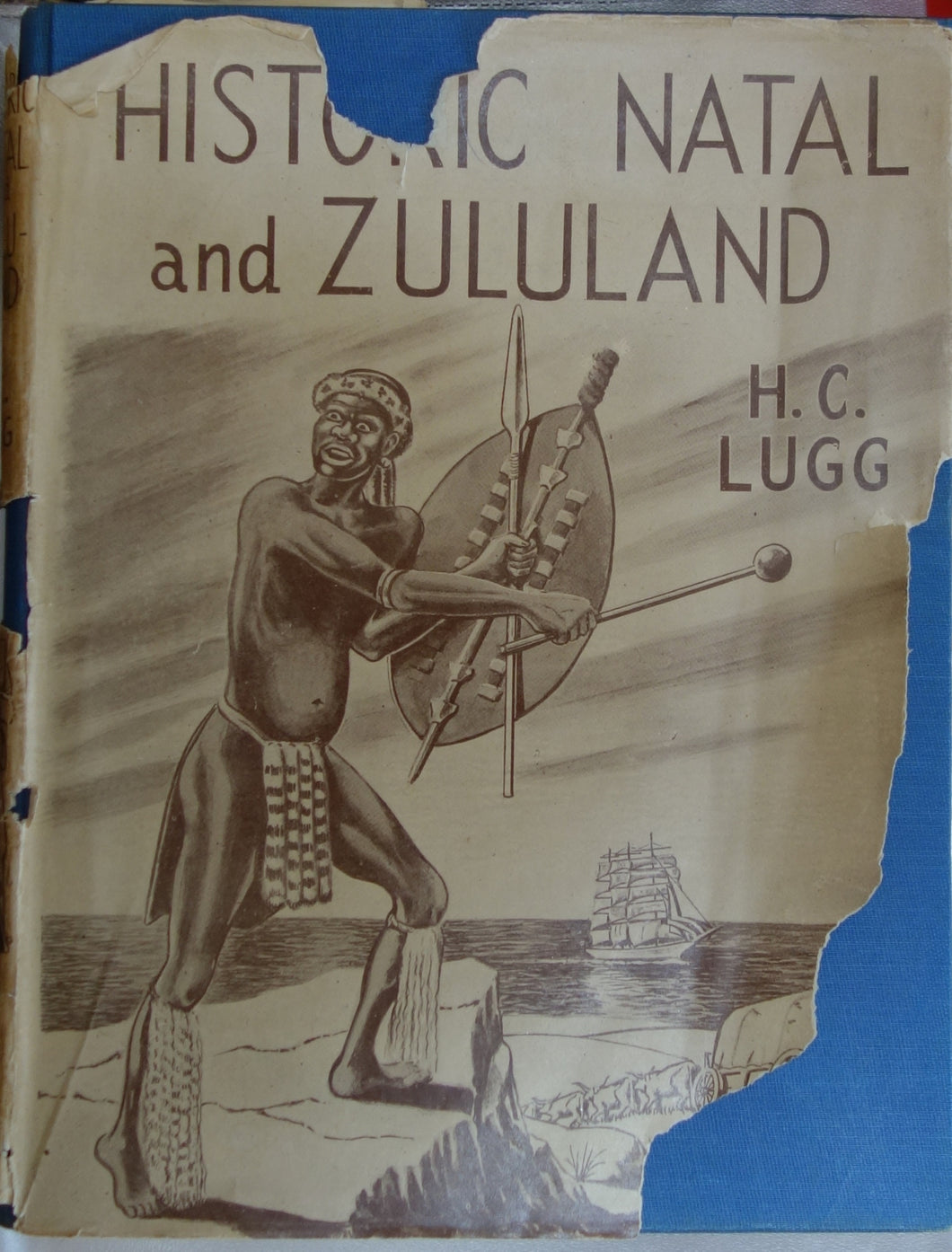 'HISTORIC NATAL AND ZULULAND' by H.C. Lugg