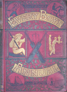 Every Boy's Annual, 1884 - Featuring The Zulu War