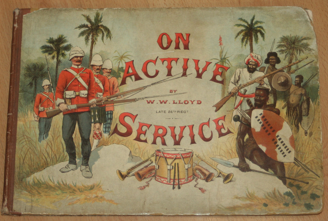 Rare 1st Edition - 'On Active Service' by W.W. Lloyd - Published in London, 1890