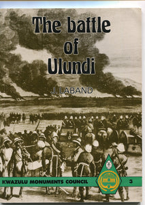 'THE BATTLE OF ULUNDI' by John Laband