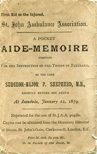 AIDE MEMOIRE For the Instructions of Troops in Zululand, by Surgeon-Major Peter Shepherd (ENVELOPE ONLY)