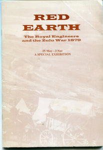 THE RED EARTH; The Royal Engineers and the Zulu War 1879