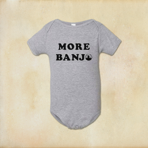 More Banjo Infant Onesie