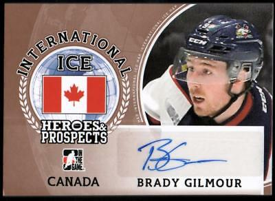 ET) 	2016-17 ITG Heroes and Prospects International Ice AUTO Brady Gilmour
