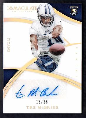 ET 2015 Immaculate Collection Gold #122 Tre McBride Autograph AUTO 18/25