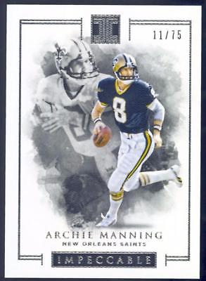 2016 Panini Impeccable #80 Archie Manning #11/75 SAINTS