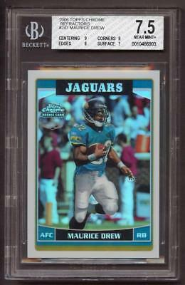 Image of 2006 Topps Chrome Refractors #247 Maurice Drew ROOKIE BGS 7.5 Near Mint+ RC
