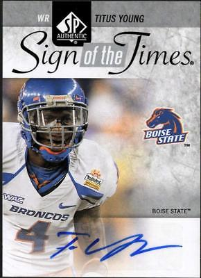 2011 SP AUTHENTIC FB TITUS YOUNG SIGN OF THE TIMES AUTO BOISE STATE BRONCOS