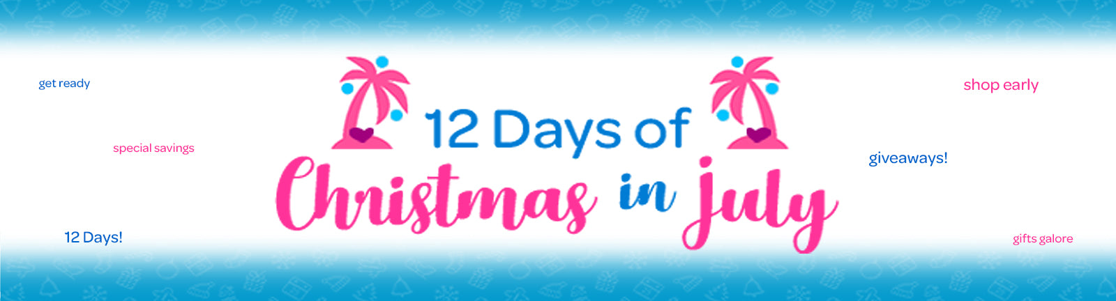 12 Days of Christmas in July