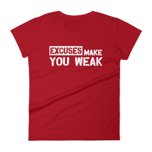 Excuses Make You Weak