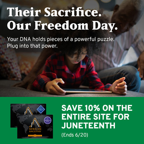Their Sacrifice. Our Freedom Day. Save 10% On The Entire Site For Juneteenth for African Ancestry