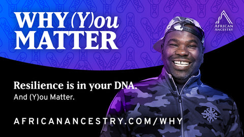 Why (Y)ou Matter Campaign by African Ancestry featuring Diallo Sumbry