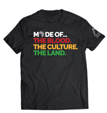 """African Ancestry short sleeved T-Shirt in Black with words """"Made of...The Blood. The Culture. The Land."""" written in red, yellow and green."""