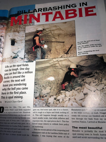 The author drilling to place explosives, and then jackpicking after blasting.
