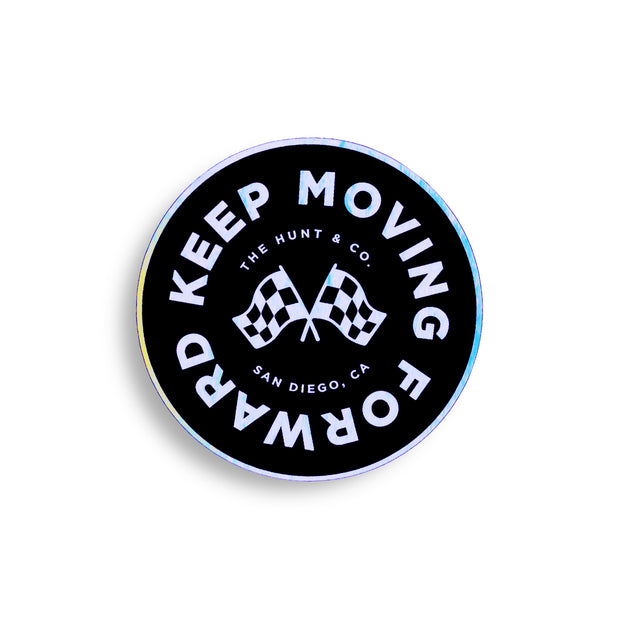 Keep Moving Forward Holographic Sticker