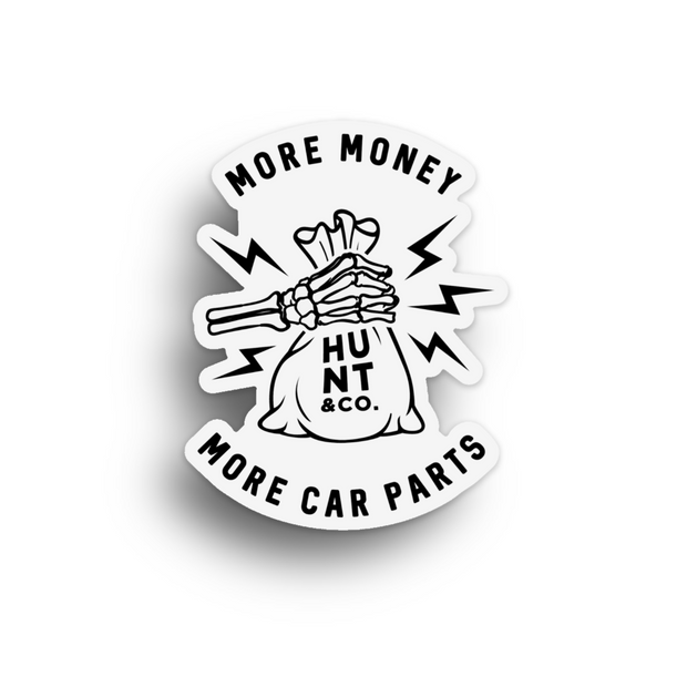 More Money More Car Parts Sticker
