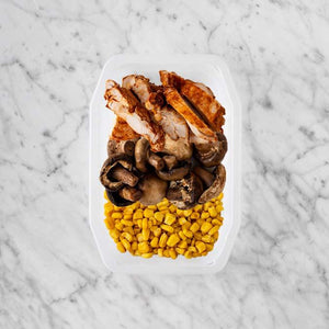 100g Chipotle Chicken Thigh 100g Mushrooms 250g Corn