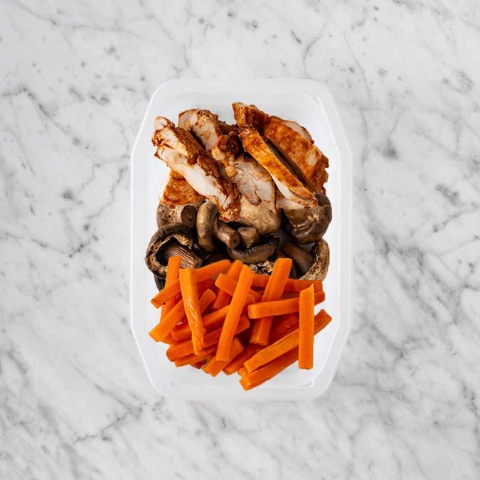 100g Chipotle Chicken Thigh 100g Mushrooms 250g Honey Baked Carrots