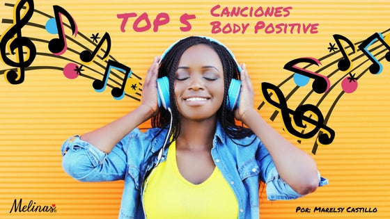 TOP 5 Body Positive - Canciones