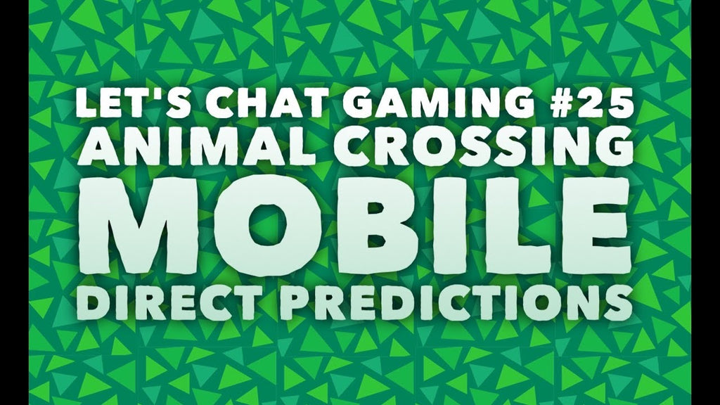 Animal Crossing Mobile Predictions