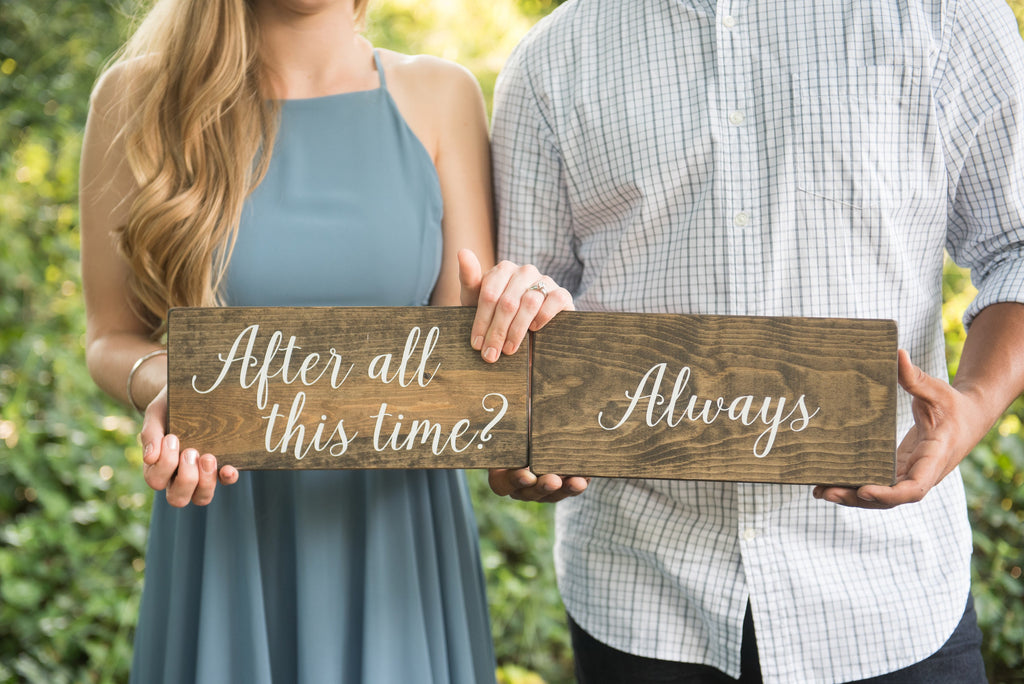 Harry Potter, Harry Potter quotes, Harry Potter Signs, After all This time always,  J.K. Rowling, Deathly Hollows, Wedding Photography, Wedding Photography Props, Wedding Signs, Engagement Signs, Engagement Party Ideas, Engagement Photo Ideas, Wood signs, wooden signs, wedding signage, engaged, wedding trends of 2018, engagement session, personalized wedding signs, wood signs