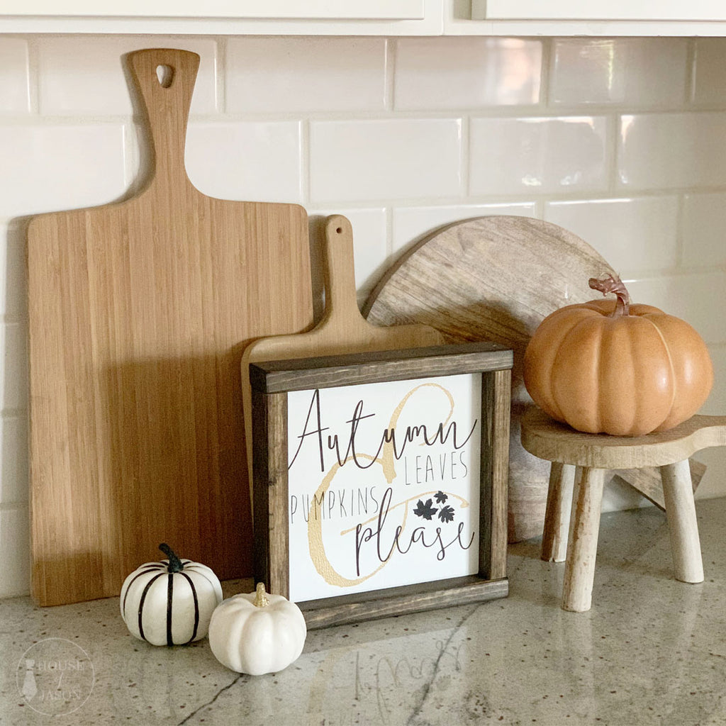 Autumn Leaves and Pumpkins Please Wooden Sign | 8 x 8