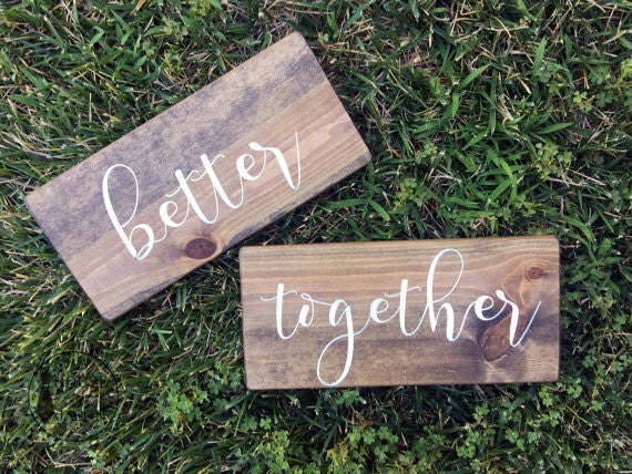 Better Together Hand Painted Wooden Sign SET | 12 x 6