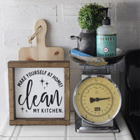 Kitchen Signs, Funny Kitchen Signs, Clean my kitchen, Make yourself at home, housewarming gift, funny gift, gift for her, gift for couple, kitchen signs, wood signs, House of Jason, humor
