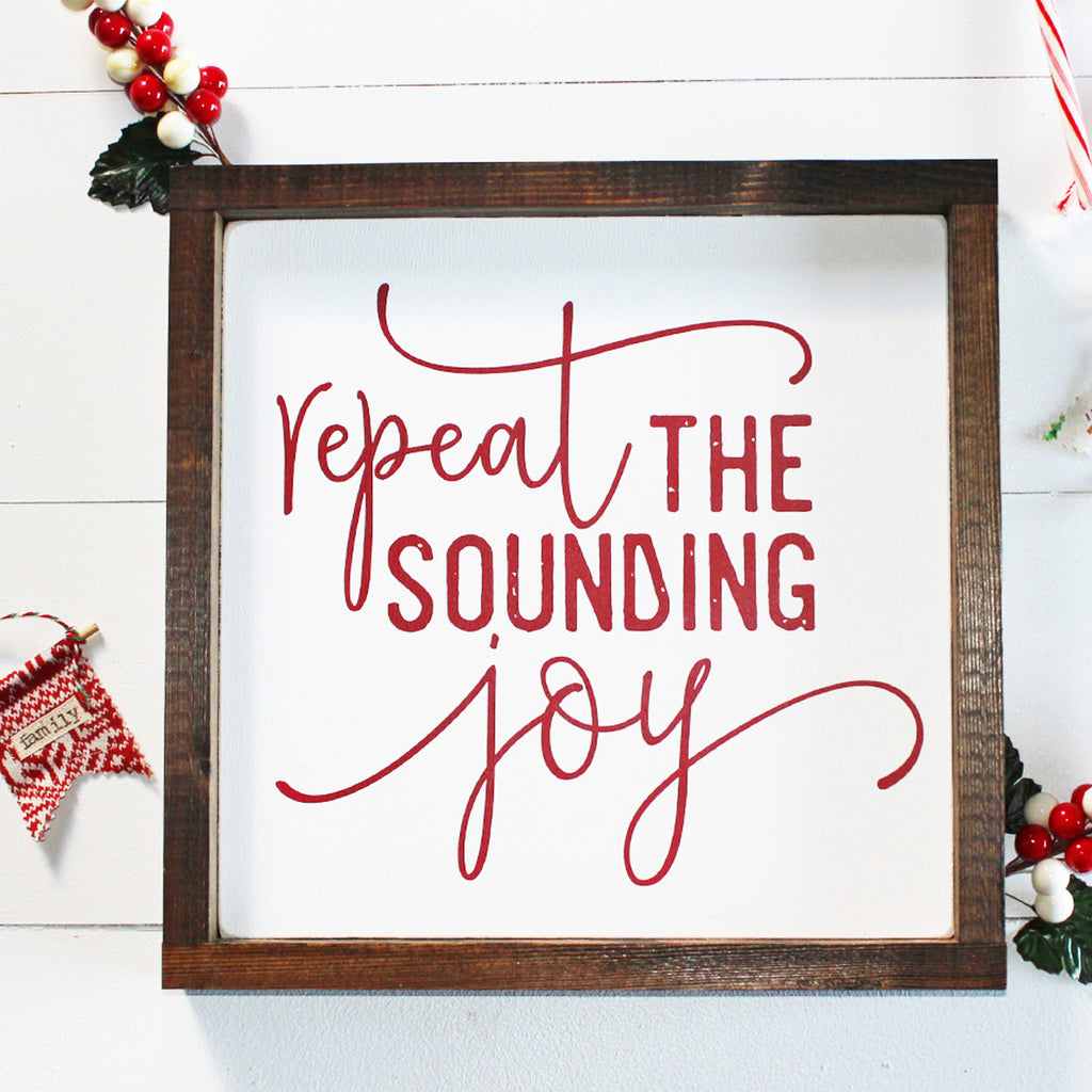 Repeat the Sounding Joy, Christmas, Red and White, Hand Painted Wooden Sign | 12 x 12