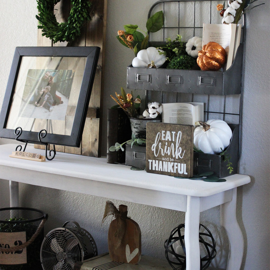 entryway decor, thanksgiving, eat drink and be thankful, thanksgiving tablescape, fall signs, fall decor, house of jason, thankful, give thanks