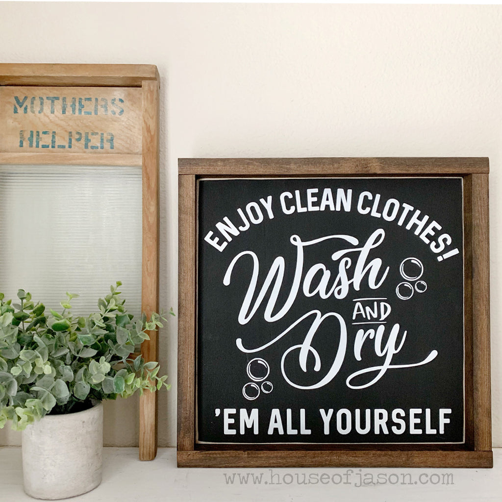 Enjoy Clean Clothes Wooden Sign | 12 x 12