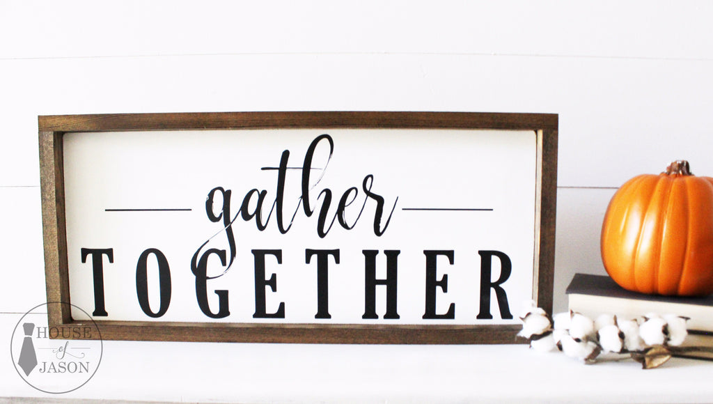 Framed Gather Together, Hand Painted Wooden Sign | 24 x 10