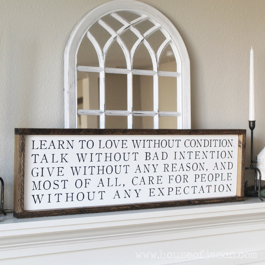Learn to Love Without Condition, Extra Large, Hand Painted Wooden Sign | 36 x 10