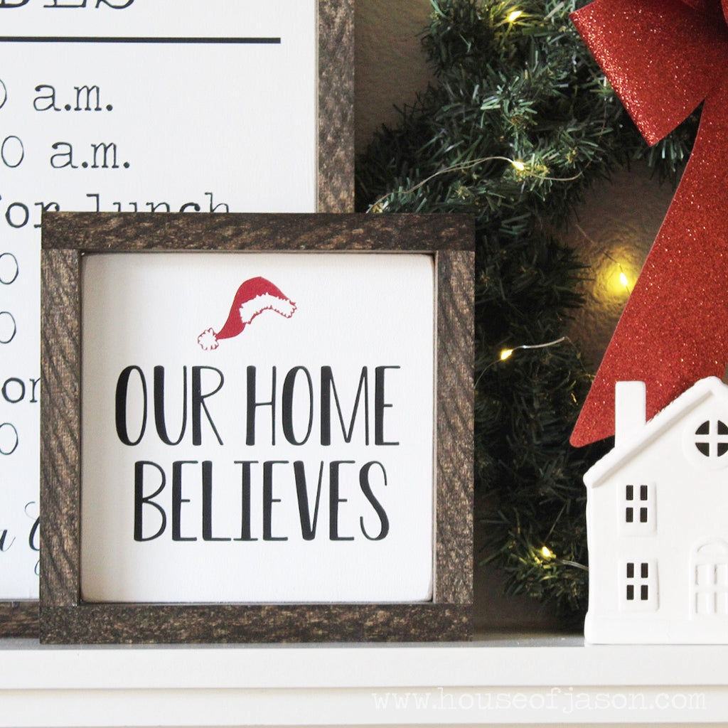 Our Home Believes, Santa Claus, Farmhouse Style, Hand Painted, Christmas Wooden Sign