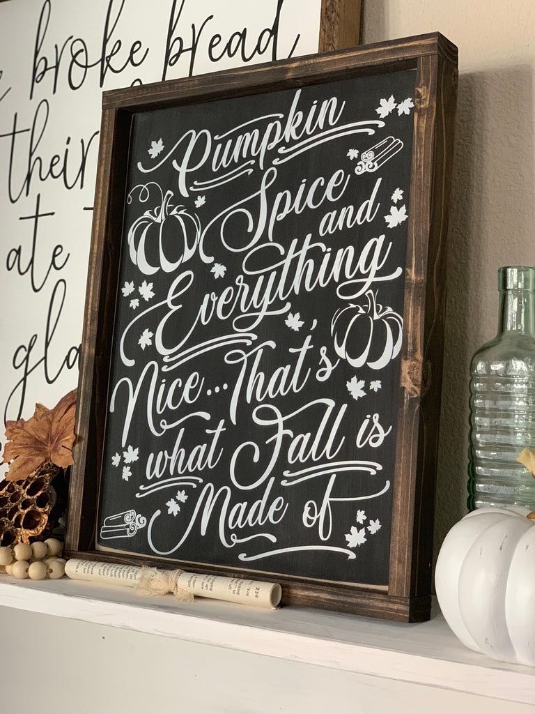 Pumpkin Spice Wooden Sign | 12 x 16