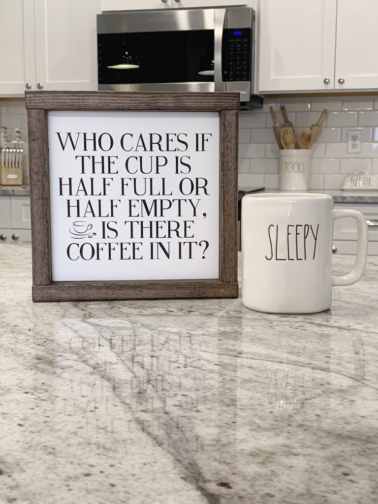 Funny Coffee Cup Wooden Sign