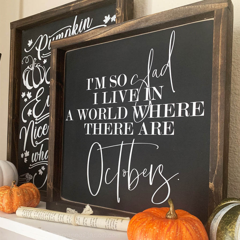 Octobers Wooden Sign | 12 x 12