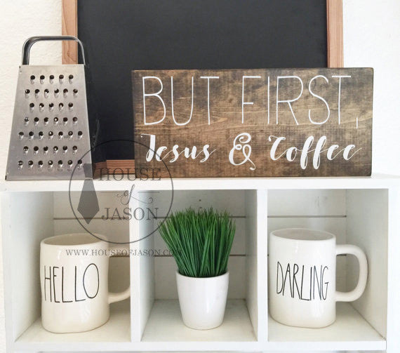 Jesus and Coffee, in the morning when I rise, Jesus, coffee signs, raedunn, farmhouse style, farmhouse kitchen, farmhouse kitchen signs, shiplap, wood signs, wooden sign, House of Jason